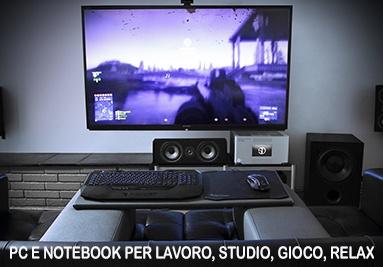 Computer fissi (PC), Notebook per lavoro, scuola, gioco, relax